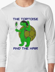The Tortoise and the Hair Long Sleeve T-Shirt