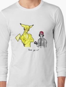 Pikachu is stronger than you Long Sleeve T-Shirt