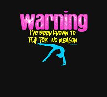 Gymnastics - Warning I have been known to flip for no reason Womens Fitted T-Shirt
