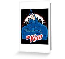 Mr. Keen Greeting Card