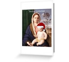 Merry Santamas Greeting Card