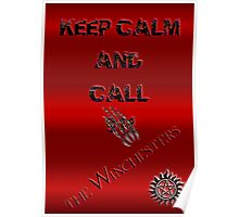 Keep calm and call ... Poster