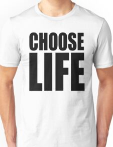 Unisex Choose Life T-shirt
