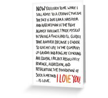 The Foundation of Such a Method Is Love Greeting Card