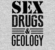 Funny Sex Drugs & Geology T-Shirt