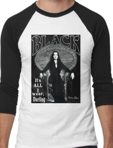 """BLACK- It's All I Wear""- Morticia Addams Men's Baseball ¾ T-Shirt"