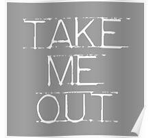 take me out Poster
