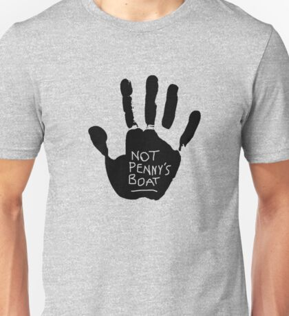 Not Pennys Boat Unisex T-Shirt