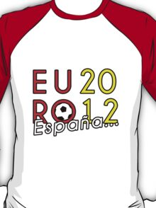 España Euro 2012 Champions! 3 T-Shirt