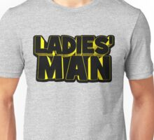 Ladies' Man Unisex T-Shirt