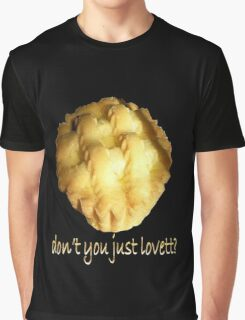 Don't You Just, Lovett! Graphic T-Shirt