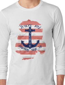 Cara Salimando You Are Anchor Tee Long Sleeve T-Shirt