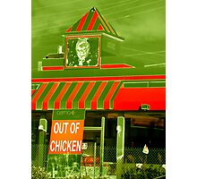 Out Of Chicken Photographic Print