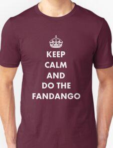 Keep Calm And Do The Fandango T-Shirt