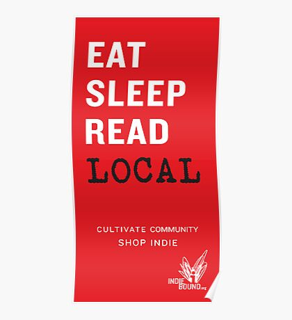 Eat Sleep Read Local Poster