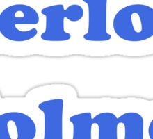 Sherlock Holmes Sticker - Conan Doyle T-Shirt Sticker