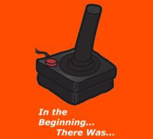 In The Beginning There Was Atari Kids Tee