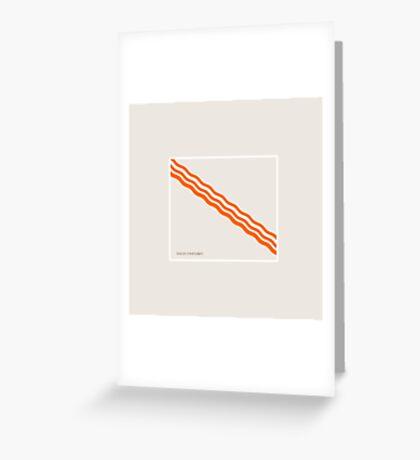 Bacon - Minimalist Bacon Greeting Card