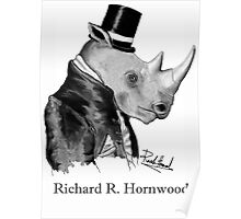 Richard R. Hornwood (Gentleman Rhino) Poster