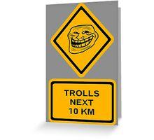 Trolls - kilometers Greeting Card