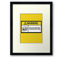 Warning - Trolls Framed Print