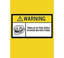 Warning - Trolls Photographic Print