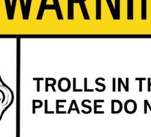 Warning - Trolls Sticker
