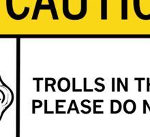 Caution - Trolls Sticker