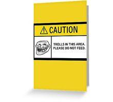 Caution - Trolls Greeting Card