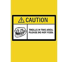 Caution - Trolls Photographic Print