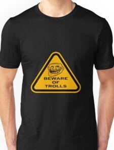 Beware - Trolls Unisex T-Shirt