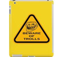 Beware - Trolls iPad Case/Skin