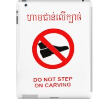 Do not Step on The Carving - English and Khmer iPad Case/Skin