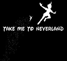 take me to neverland by nerddesigns