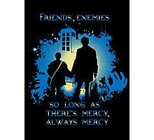 FRIENDS,ENEMIES.... Photographic Print