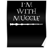 im with muggle Poster