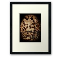 Here be Dragons! Framed Print