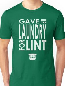 Gave Up Laundry T-Shirt