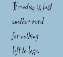 Freedom is just another word by James Anthony
