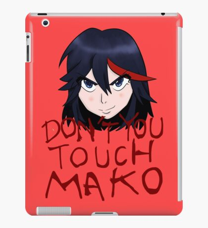 Don't You Touch Mako iPad Case/Skin