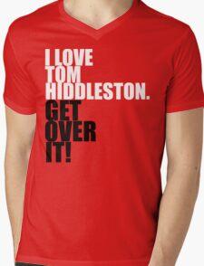 I love Tom Hiddleston. Get over it! Mens V-Neck T-Shirt