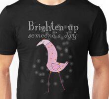 Brighten up someone´s day! Unisex T-Shirt