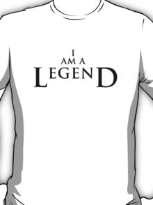 I AM A LEGEND - Light Version T-Shirt