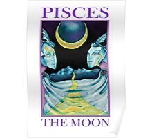 Astrology - Tarot. Pisces - The Moon Poster