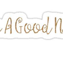 Have a good night Sticker