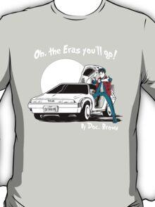 Oh, The Eras You'll Go! T-Shirt