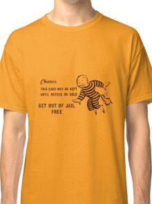 Get Out of Jail Free Classic T-Shirt