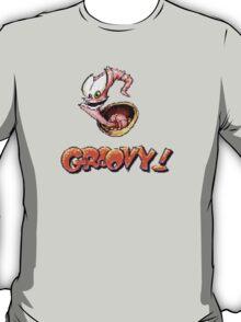 Groovy ! T-Shirt