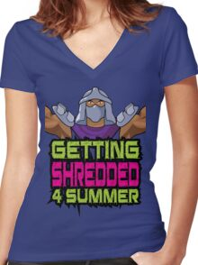 Shredder - Getting Shredded 4 Summer Women's Fitted V-Neck T-Shirt