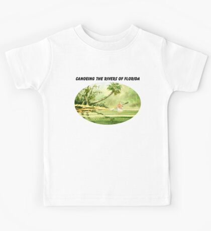 Canoeing The River Of Florida I Kids Tee